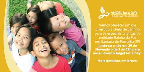 Angel for a Day Rainha da Paz, Santana de Parnaiba - SP, 20 de novembro ingressos