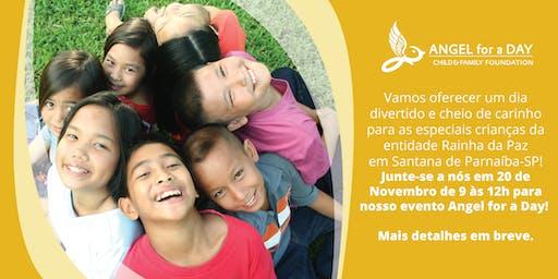 Angel for a Day Rainha da Paz, Santana de Parnaiba - SP, 20 de novembro