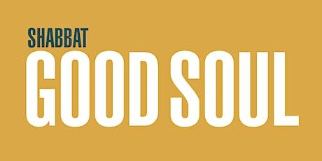Shabbat: Good Soul tickets