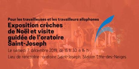 Exposition crèches de Noël et visite guidée de l'oratoire Saint-Joseph billets