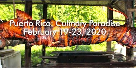 Puerto Rico: Culinary Paradise tickets