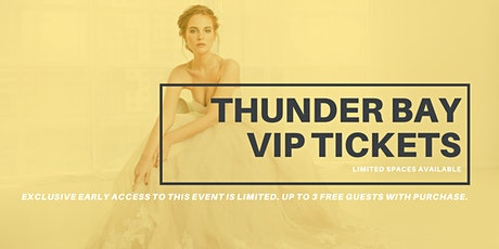 Opportunity Bridal VIP Early Access Thunder Bay Pop Up Wedding Dress Sale tickets