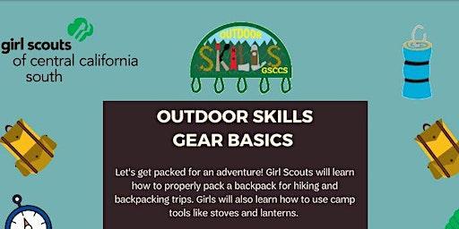 Outdoor Skills: Gear Basics - Bakersfield