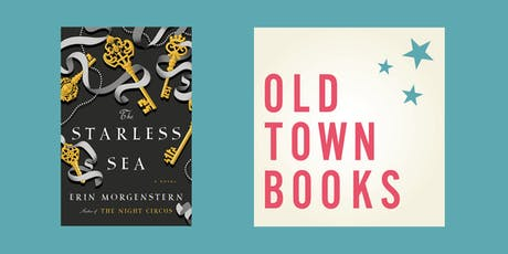 Old Town Sci-Fi/Fantasy Book Club: The Starless Sea by Erin Morgenstern tickets