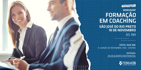[SÃO JOSÉ DO RIO PRETO/SP] Workshop - Formação em Coaching 18/11 ingressos