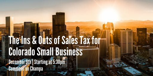 The Ins & Outs of Sales Tax for Colorado Small Business