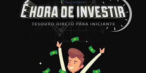 """""""Aprendendo a investir no tesouro direto"""""""