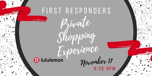 First Responders Private lululemon Shopping Experience