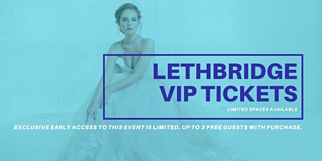 Opportunity Bridal VIP Early Access Lethbridge Pop Up Wedding Dress Sale tickets