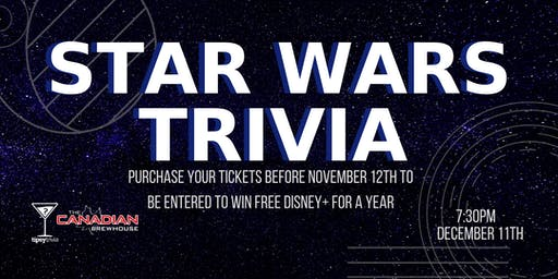 Star Wars Trivia - Dec 11, 7:30pm - CBH Saskatoon