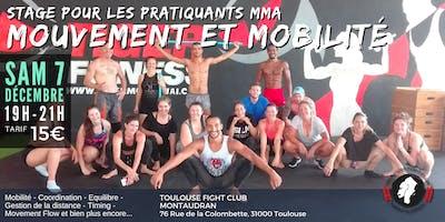 STAGE Mouvement et Mobilité pour le MMA par Nomadslim