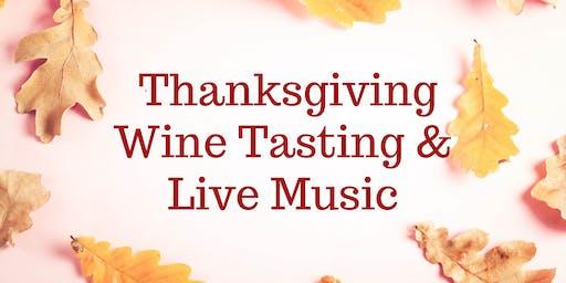 Thanksgiving Wine Tasting & Music