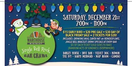 Jingle Bell Rock Bar Crawl-6th Annual tickets