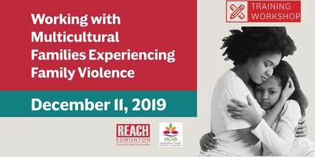 Working with Multicultural Families Experiencing Family Violence (Dec 2019) tickets