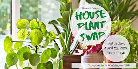 Ozaukee County Houseplant Swap tickets