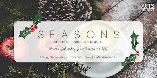 ACTS Seminaries Christmas Tea Open House