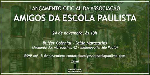 Lançamento da Associação Amigos da Escola Paulista