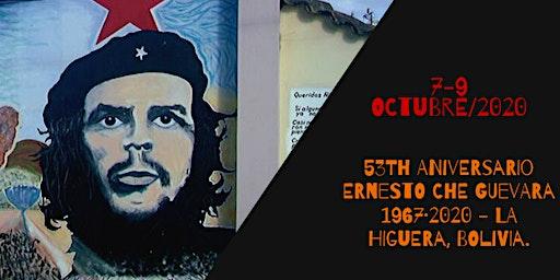 53Th Aniversario Ernesto Che Guevara 1967· 2020 - La Higuera, Bolivia.