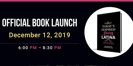 Today's Inspired Young Latina Book Launch tickets