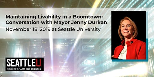 Maintaining Livability in a Boomtown: Conversation with Mayor Jenny Durkan