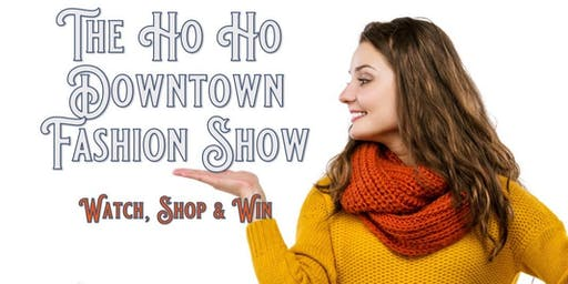 The Ho Ho Downtown Fashion Show 2019