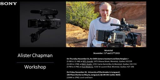 Alister Chapman workshop on the New Sony PXW-FX9 and Venice camera - Montreal
