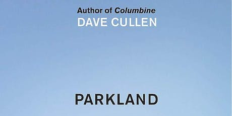 "Mulberry Street Library Book Discussion Group: ""Parkland"" by Dave Cullen tickets"