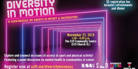 U of T Diversity In Motion: A Conference on Equity in Sport & Recreation tickets