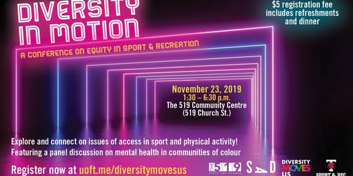U of T Diversity In Motion: A Conference on Equity in Sport & Recreation