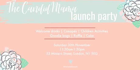 The Candid Mama Launch Party tickets