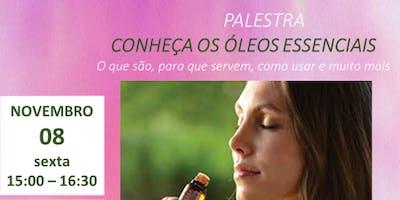 CONHEÇA OS ÓLEOS ESSENCIAIS - SÃO PAULO