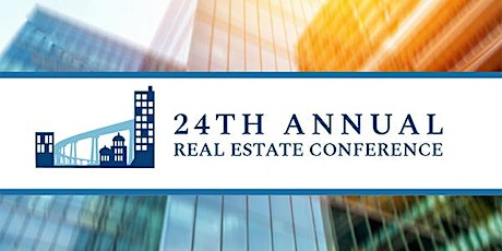 24th Annual Real Estate Conference tickets