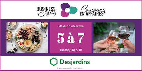 Business Sisters Networking / Consoeurs en Affaires 5 à 7 tickets