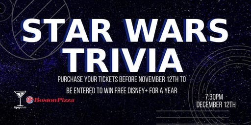 Star Wars Trivia - Dec 12, 7:30pm - YYC Boston Pizza North Hill Mall
