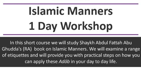 Islamic Manners 1 Day Workshop tickets