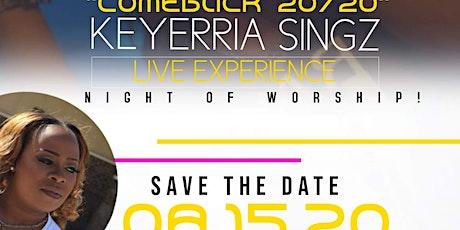 Keyerria Singz Presents Comeback 2020 tickets