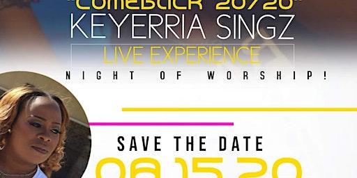 Keyerria Singz Presents Comeback 2020