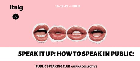 ALPHA - PUBLIC SPEAKING CLUB #3 tickets