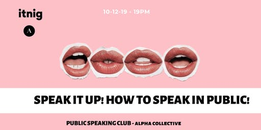 ALPHA - PUBLIC SPEAKING CLUB #3