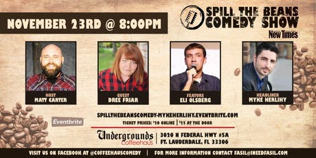 Spill the Beans Stand Up Comedy Show- Myke Herlihy tickets