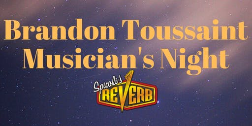 Brandon Toussaint Musician's Night