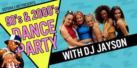 90's & 2000's Dance Party with DJ Jayson tickets