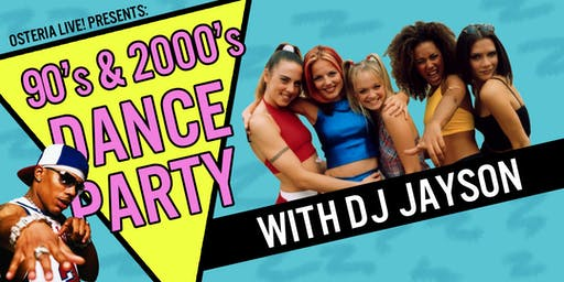90's & 2000's Dance Party with DJ Jayson