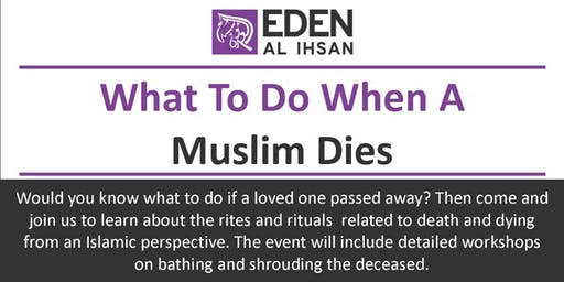 What To Do When A Muslim Dies (Sisters Only, In English)
