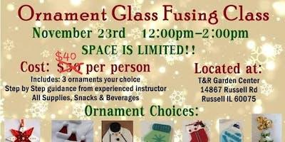 Glass Ornament Fusing Class