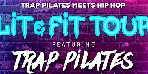 TRAP PILATES® meets HIP HOP:  Lit & Fit Tour | Savannah,GA