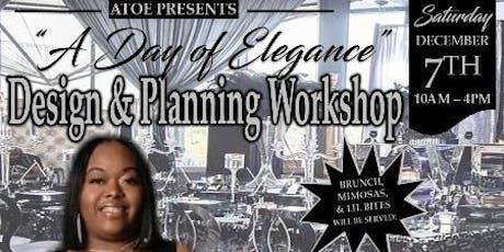 "ATOE ""A Day Of Elegance "" Houston Design & Planning Workshop tickets"