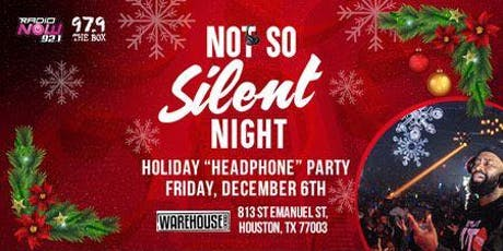 NOT SO SILENT NIGHT HEADPHONE PARTY tickets