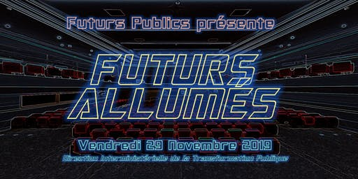 FUTURS ALLUMÉS