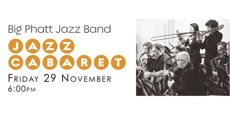 Big Phatt Jazz Band - Jazz Cabaret tickets